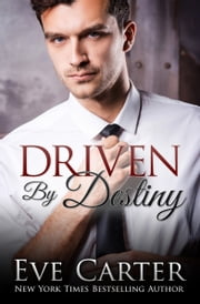 Driven By Destiny ebook by Eve Carter