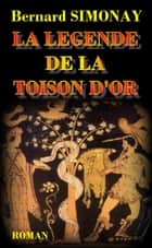 La Légende de la Toison d'or ebook by