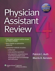 Physician Assistant Review ebook by Patrick C. Auth