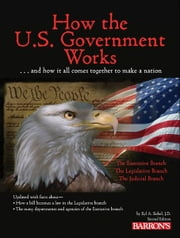 How the US Government Works, 2nd Edition ebook by Syl Sobel