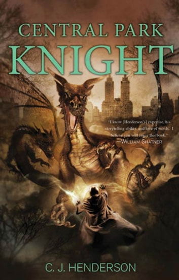 Central Park Knight ebook by C. J. Henderson