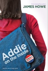 Addie on the Inside ebook by James Howe