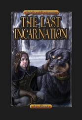 The Last Incarnation ebook by J.A. Giunta