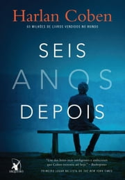 Seis anos depois ebook by Harlan Coben