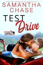 Test Drive - RoadTripping, #3 ebook by