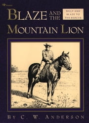 Blaze and the Mountain Lion ebook by C.W. Anderson,C.W. Anderson