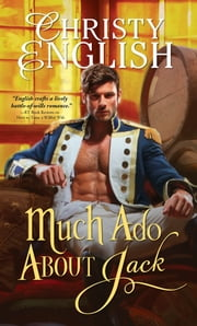 Much Ado About Jack ebook by Christy English