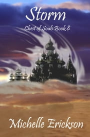 Storm - Chest of Souls, #8 ebook by Michelle Erickson