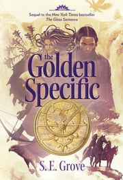 The Golden Specific ebook by S. E. Grove