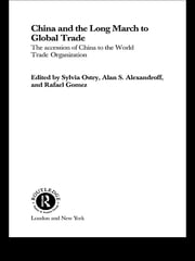 China and the Long March to Global Trade - The Accession of China to the World Trade Organization ebook by Alan S Alexandroff,Sylvia Ostry,Rafael Gomez