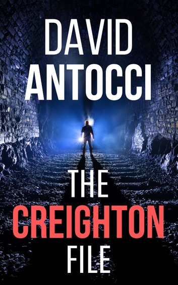 The Creighton File ebook by David J Antocci