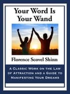 Your Word Is Your Wand ebook by