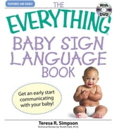 Everything Baby Sign Language Book ebook by Simpson, Teresa R.