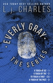 Everly Gray: The Adventures - 1-3 and Novella ebook by L. j. Charles