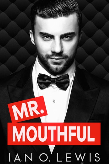 Mr. Mouthful ebook by Ian O. Lewis
