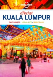Lonely Planet Pocket Kuala Lumpur ebook by Lonely Planet, Isabel Albiston