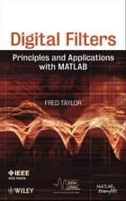 Digital Filters ebook by Fred Taylor