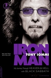 Iron Man - My Journey through Heaven and Hell with Black Sabbath ebook by Tony Iommi