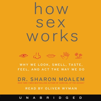 How Sex Works audiobook by Sharon Moalem