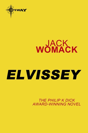 Elvissey ebook by Jack Womack