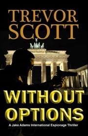 Without Options ebook by Trevor Scott