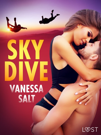 Skydive - erotisk novell ebook by Vanessa Salt