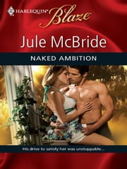 Naked Ambition ebook by Jule McBride