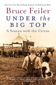 Under the Big Top ebook by Bruce Feiler