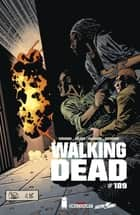 Walking Dead #189 - (Edition française) eBook by Robert Kirkman, Charlie Adlard, Stefano Gaudiano