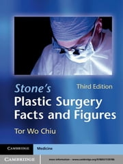 Stone's Plastic Surgery Facts and Figures ebook by Tor Wo Chiu