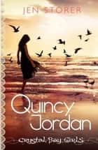 Quincy Jordan - Crystal Bay Book 1 ebook by Jen Storer