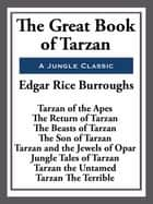 The Great Book of Tarzan ebook by Edgar Rice Burroughs