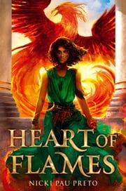 Heart of Flames ebook by Nicki Pau Preto