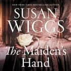 The Maiden's Hand - A Novel audiobook by