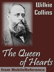 The Queen Of Hearts (Mobi Classics) ebook by Wilkie Collins