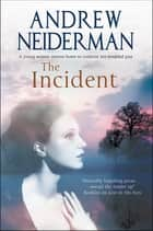 The Incident ebook by Andrew Neiderman