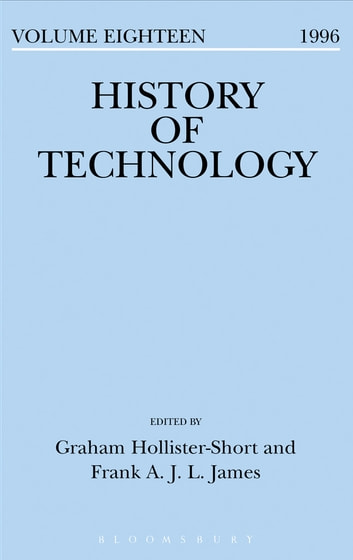 History of Technology Volume 18 ebook by