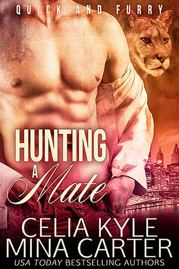 Hunting a Mate ebook by Celia Kyle,Mina Carter