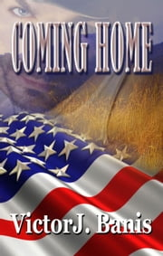 Coming Home ebook by Victor J. Banis