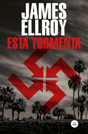 Esta tormenta ebook by James Ellroy