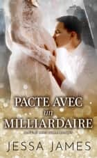 Pacte avec un milliardaire ebook by
