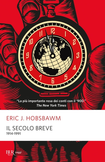 Il secolo breve - 1914/1991 ebook by Eric J. Hobsbawm