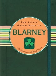 The Little Green Book of Blarney ebook by Ruth Cullen