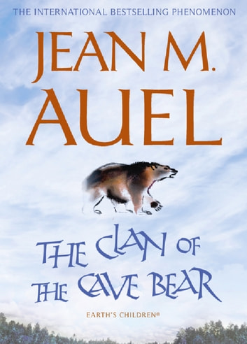 The Clan of the Cave Bear - The first book in the internationally bestselling series ebook by Jean M. Auel