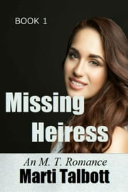 Missing Heiress ebook by Marti Talbott