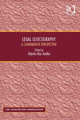 Legal Lexicography - A Comparative Perspective ebook by Professor Vijay K Bhatia,Ms Anne Wagner