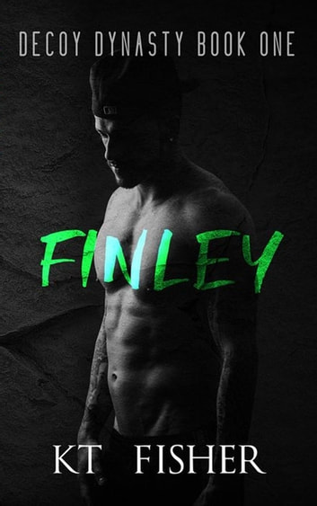 Finley - Decoy Dynasty, #1 ebook by K.T Fisher