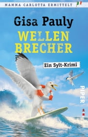 Wellenbrecher - Ein Sylt-Krimi ebook by Gisa Pauly