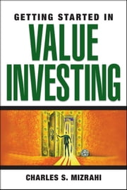 Getting Started in Value Investing ebook by Charles S. Mizrahi