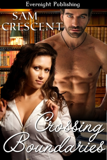 Crossing Boundaries ebook by Sam Crescent